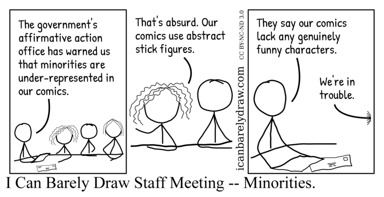 I Can Barely Draw Staff Meeting — Minorities