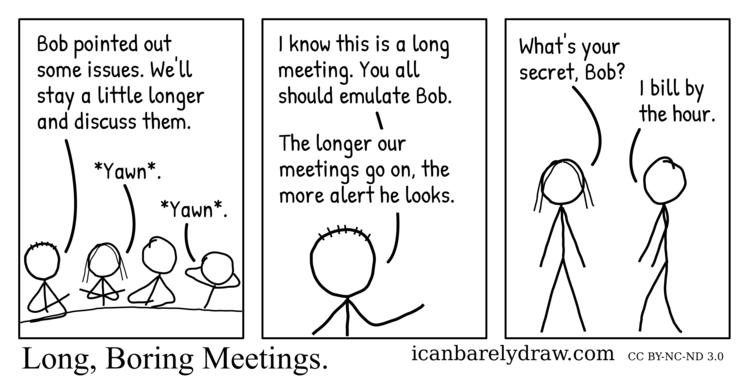 Long, Boring Meetings