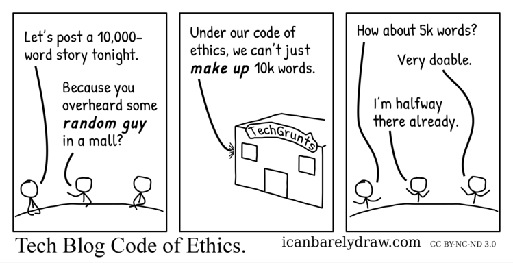 Tech blog staff agree that their code of ethics won't let them make up 10,000 words. They proceed to write 5,000 words instead.